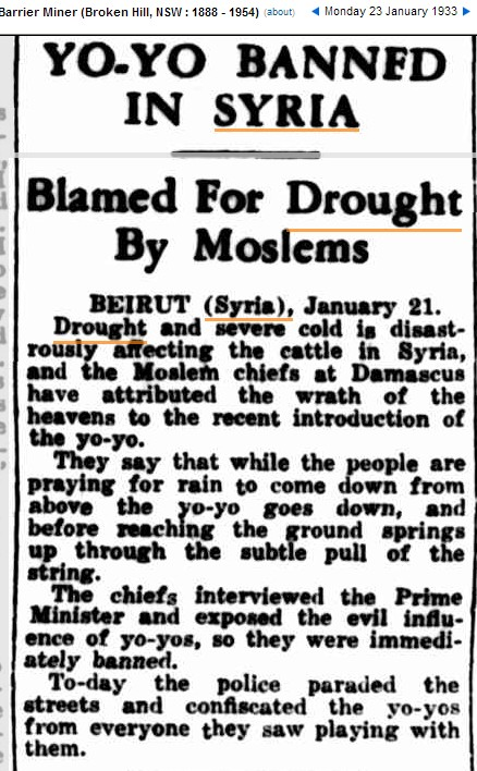 2013 conflict in Syria blamed on drought caused by global warming — Flashback 1933: 'YO-YO BANNED IN SYRIA – Blamed For Drought By Moslems'